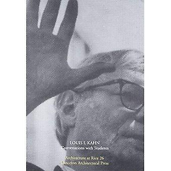 Louis Kahn (Architecture at Rice S.): Conversations with Students (Architecture at Rice)
