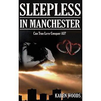 Sleepless in Manchester