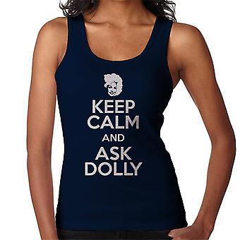 Bewahren Sie Ruhe und bitten Sie Dolly Damen Weste