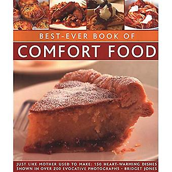 Best-Ever Book of Comfort Food: Just like mother used to make: 150 heart-warming dishes shown in over 200 evocative photographs