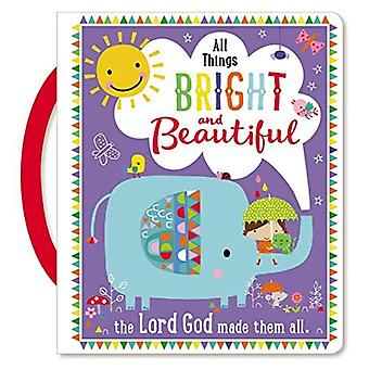 All Things Bright and Beautiful [Board Book]