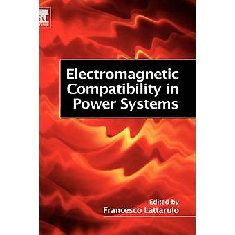 Sähkömagneettinenyhteensopivuus Power Systems Lattarulo & Francesco
