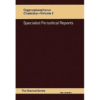 Organophosphorus Chemistry Volume 3 by Trippett & S