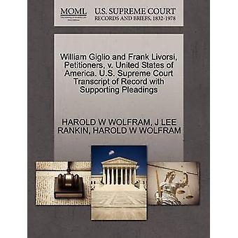 William Giglio och Frank Livorsi framställarna v. Sverige. US Supreme Court avskrift av posten med stödjande yrkats av WOLFRAM & HAROLD W