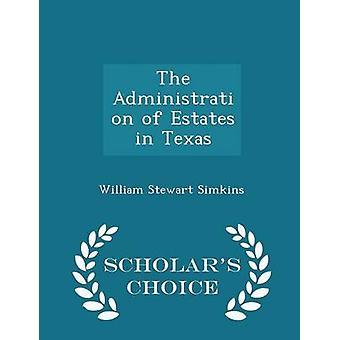إدارة العقارات في ولاية تكساس العلماء الطبعة اختيار طريق سيمكينز & وليام ستيوارت