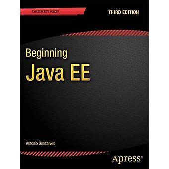 Beginning Java Ee 7 by Goncalves & Antonio
