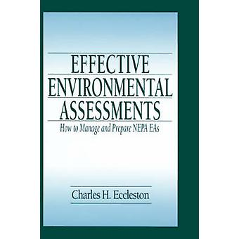 Effective Environmental Assessments by Eccleston & Charles H.