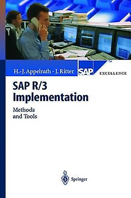 SAP R3 Implementation  Methods and Tools by Appelrath & HansJrgen