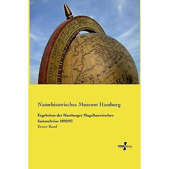 Ergebnisse der Hamburger Magalhaensischen Sammelreise 189293 by Museum Hamburg & Naturhistorisches