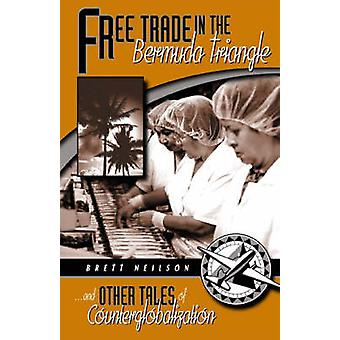 Free Trade in the Bermuda Triangle - ...and Other Tales of Counterglob