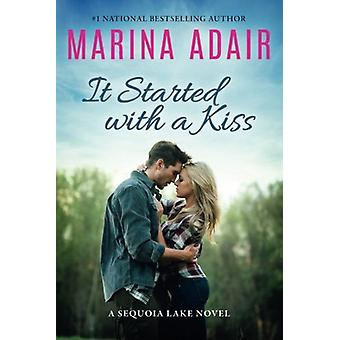 It Started with a Kiss by Marina Adair - 9781503939684 Book
