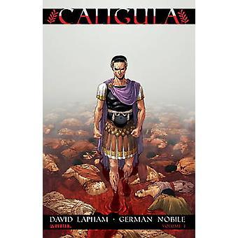 Caligula - v. 1 by David Lapham - German Nobile - 9781592911622 Book