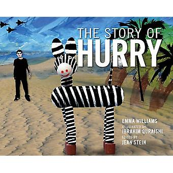 The Story of Hurry by Emma Williams - Ibrahim Quraishi - 978160980589