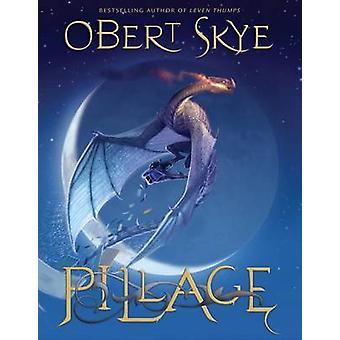 Pillage by Obert Skye - 9781606416808 Book