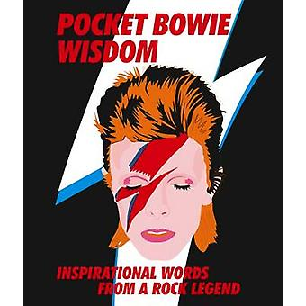 Pocket Bowie - Inspirational Words from a Rock Legend - 9781784880729