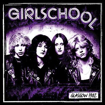 Girlschool - Glasgow 1982 [Vinyl] USA import