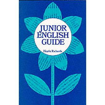 Junior English Guide by Haydn Richards - 9780602205560 Book