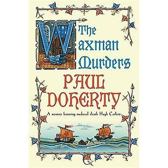 Los asesinatos de Waxman por Paul Doherty - libro 9780755328840