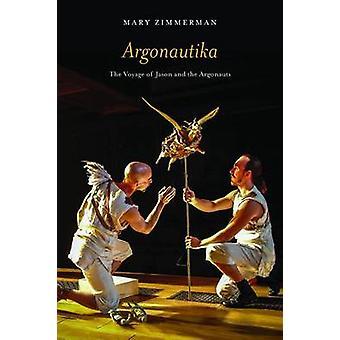 Argonautika - a viagem de Jasão e os Argonautas por Mary Zimmerman