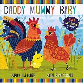 Daddy - Mummy - Baby by Natalie Marshall - 9781471146039 Book