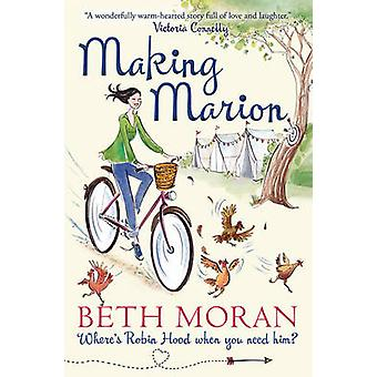 Making Marion - Where's Robin Hood When You Need Him? (1st New edition
