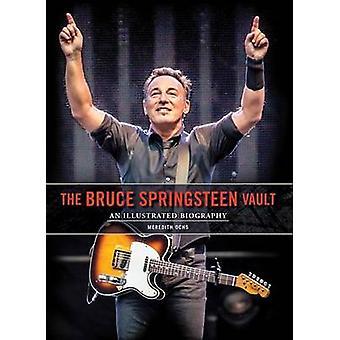 Bruce Springsteen Vault by Meredith Ochs - 9781783059331 Book