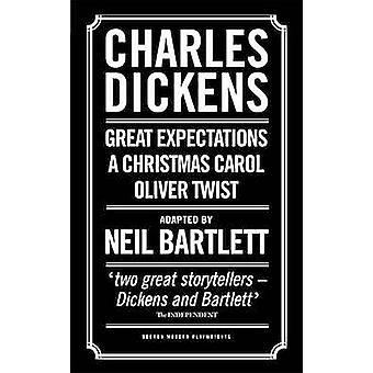 Charles Dickens - angepasst durch Neil Bartlett von Charles Dickens - Neil B