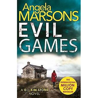Evil Games by Angela Marsons - 9781785762147 Book