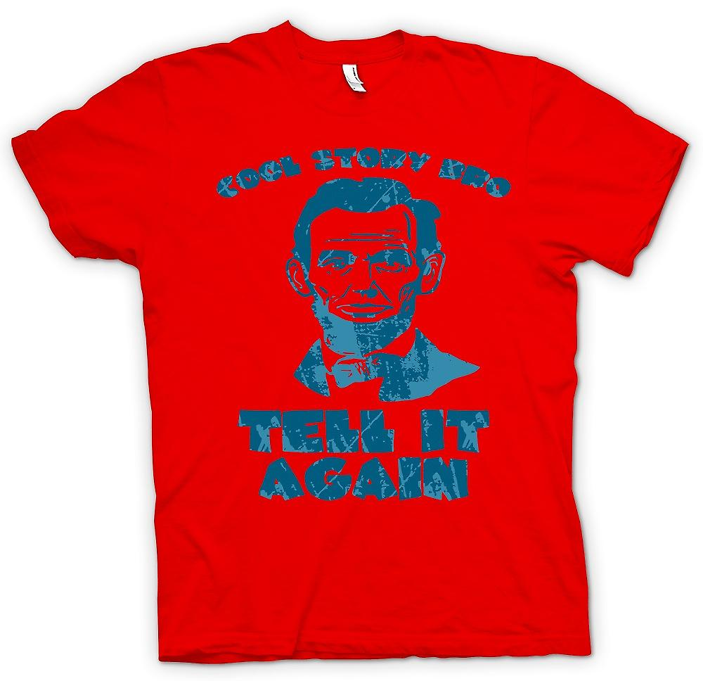 Mens T-shirt - Cool Story Bro - Tell It Again- Abraham Lincoln