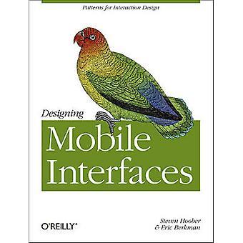 Designing Mobile grænseflader af Steven Hoober - Eric Berkman - 9781449