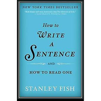 كيف تكتب جملة--وكيفية قراءة واحدة من الأسماك ستانلي--978006