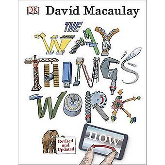 Las cosas funcionan (3ª edición) por David Macaulay - Neil Ardley - 9