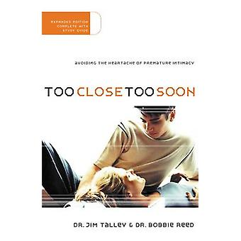 Too Close - Too Soon by Jim Talley - Bobbie Reed - 9780785264743 Book