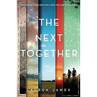 The Next Together by Lauren James - 9781406358056 Book