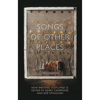 Songs of Other Places by Gerry Cambridge - Zoe Strachan - 97819068411