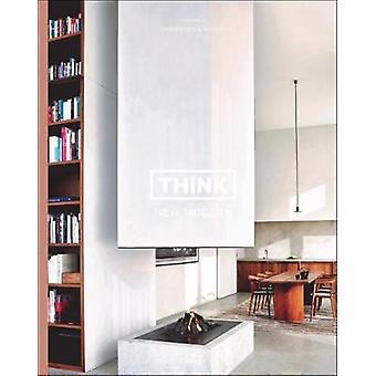 Think New Modern - Interiors by Swimberghe & Verlinde by Think New