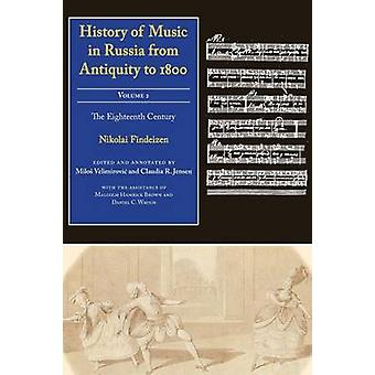 History of Music in Russia from Antiquity to 1800 - Volume 2 - The Eigh