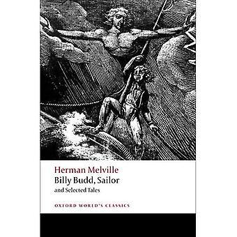 Billy Budd, żeglarz i wybranych opowieści (Oxford światowej klasyki)