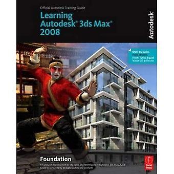 Lärande 3ds Max 2008 Foundation