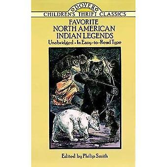 Favorite North American Indian Legends (Children's Thrift Classics) [Illustrated]