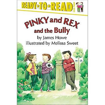 Pinky e Rex e il bullo (Ready-To-Read:)