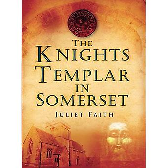 The Knights Templar in Somerset