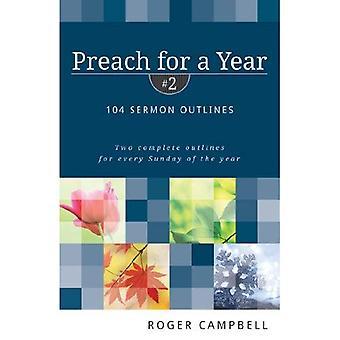 Predika för ett år: 104 predikan konturer