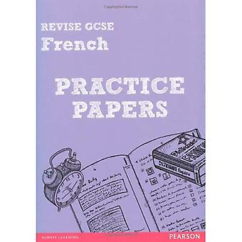 Revise GCSE French Practice Papers (Revise for French GCSE)
