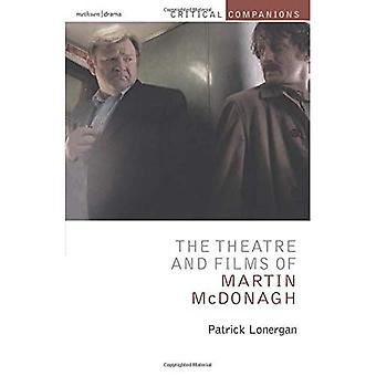 The Theatre and Films of Martin McDonagh
