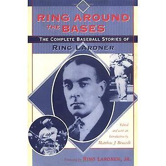 Ring runt baserna: komplett Baseball berättelser om Ring Lardner