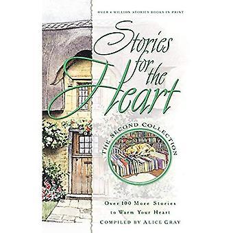 Verhalen voor het hart: meer dan 100 meer verhalen om te warmen je hart