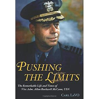 Pushing the Limits: The Remarkable Life and Times of Vice Adm. Allan Rockwell McCann, USN (Naval Institute Press)