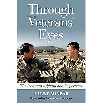 Through Veterans Eyes: The Iraq and Afghanistan Experience
