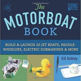Motorboat Book, The (Science in Motion)